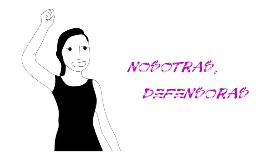 [Vídeo] Nosotras Defensoras