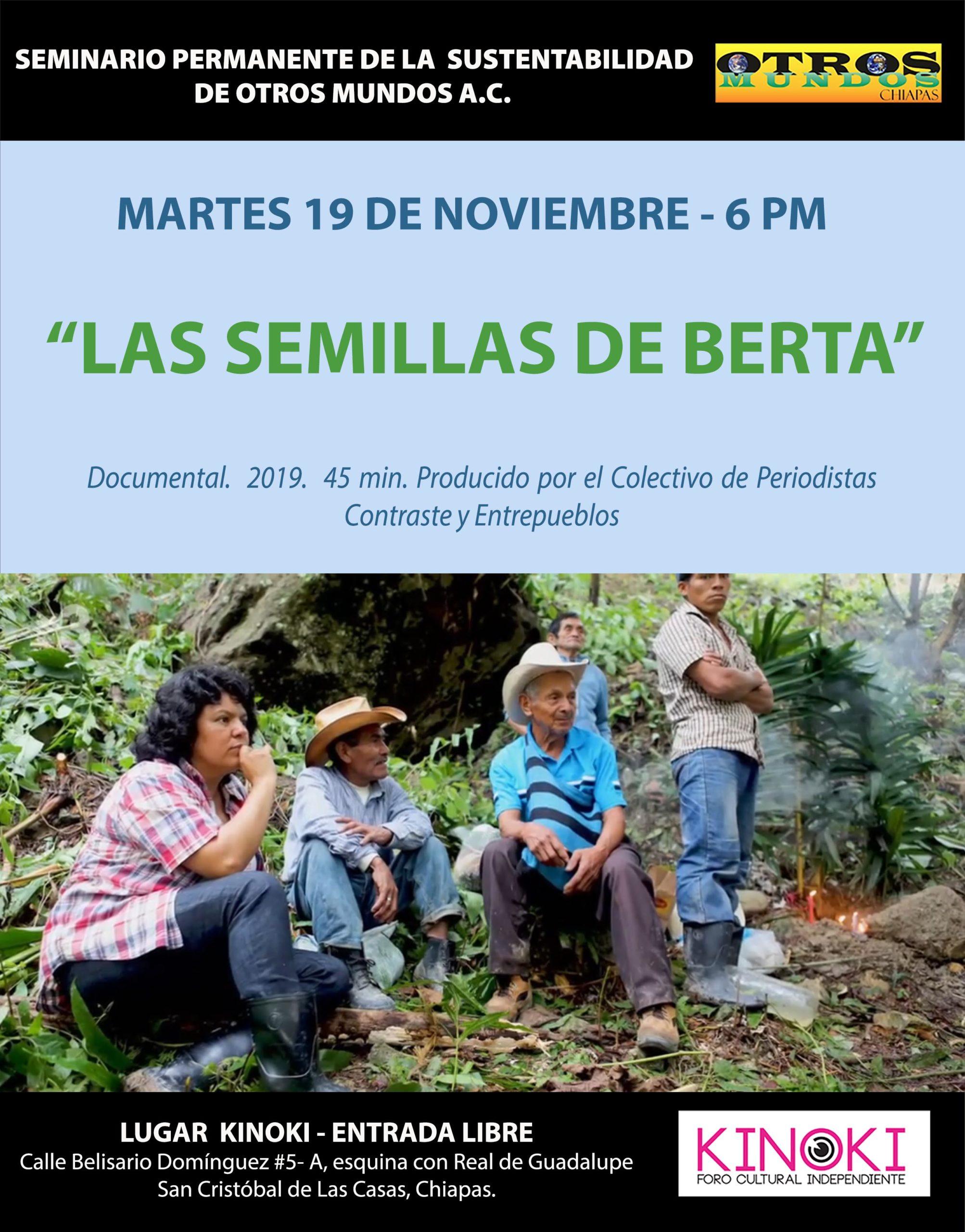 Martes 19 de noviembre, 6 PM, Cine-debate: «Las Semillas de Berta»