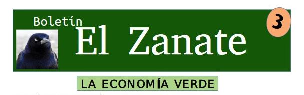 """[PDF] Boletín """"El Zanate"""" n°3 """"La economía verde"""""""
