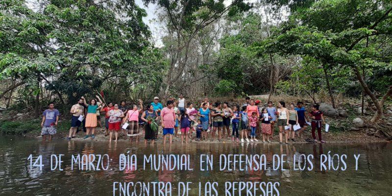 Día mundial de acción en defensa de los ríos y en contra de las represas,14 de marzo