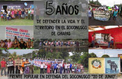[Vídeo] El Frente Popular en Defensa del Soconusco cumple 5 años de defender la vida en el Soconusco de Chiapas