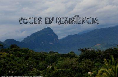 [Vídeo] Serie: Voces en resistencia I: ¿Porque es importante defender el Territorio?