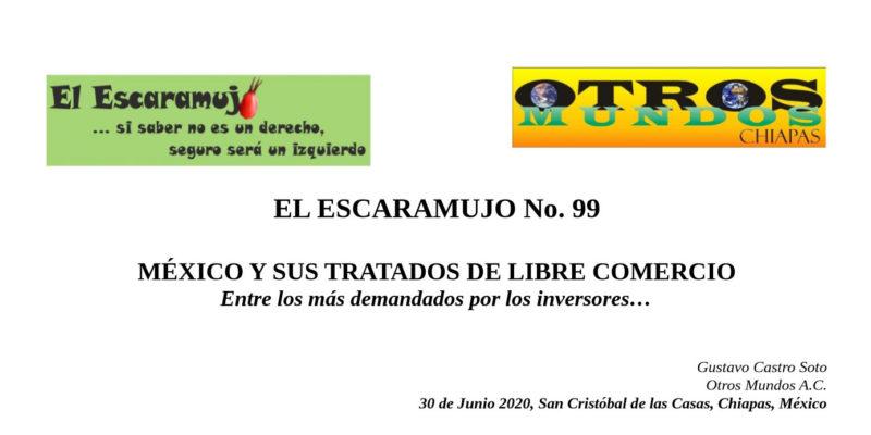 El Escaramujo 99: MÉXICO Y SUS TRATADOS DE LIBRE COMERCIO
