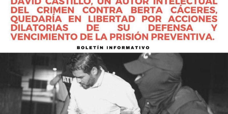 Honduras: David Castillo, un autor intelectual del crimen contra Berta Cáceres, quedaría en libertad por acciones dilatorias de su defensa y vencimiento de la prisión preventiva