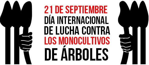 Día Internacional de Lucha contra los Monocultivos de Árboles – 21 de setiembre de 2020
