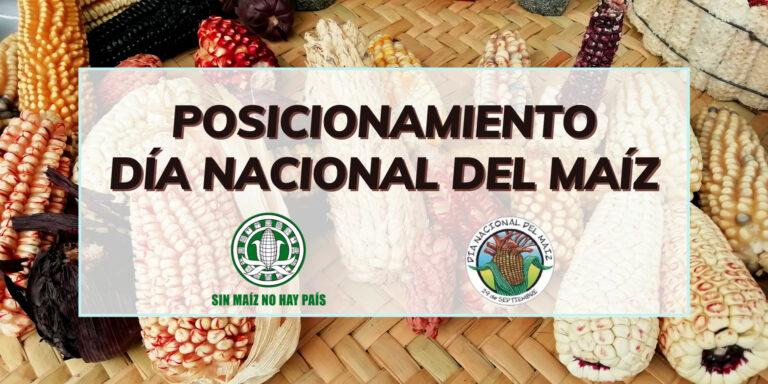 Posicionamiento 29 Septiembre: DÍA NACIONAL DEL MAÍZ