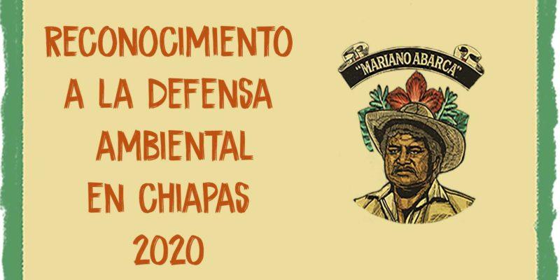 Premio a la Defensa Ambiental en Chiapas 2020