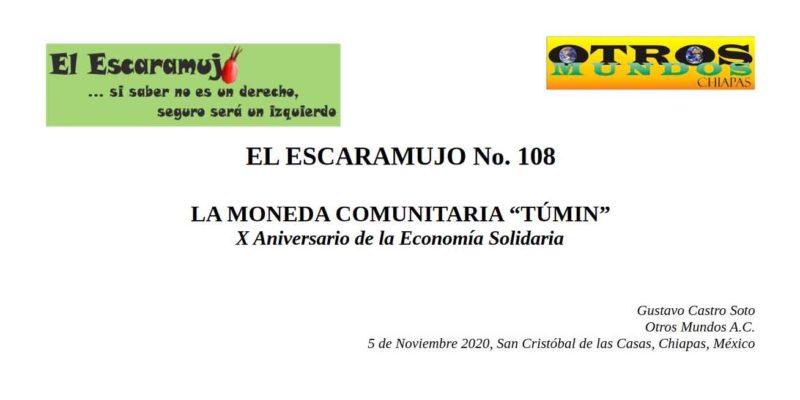 """El Escaramujo 108: LA MONEDA COMUNITARIA """"TÚMIN"""", X Aniversario de la Economía Solidaria"""