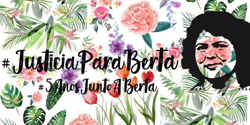 Invitación: Jornada #JusticiaParaBerta en San Cristóbal de Las Casas