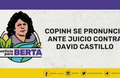 COPINH se pronuncia ante el juicio contra David Castillo