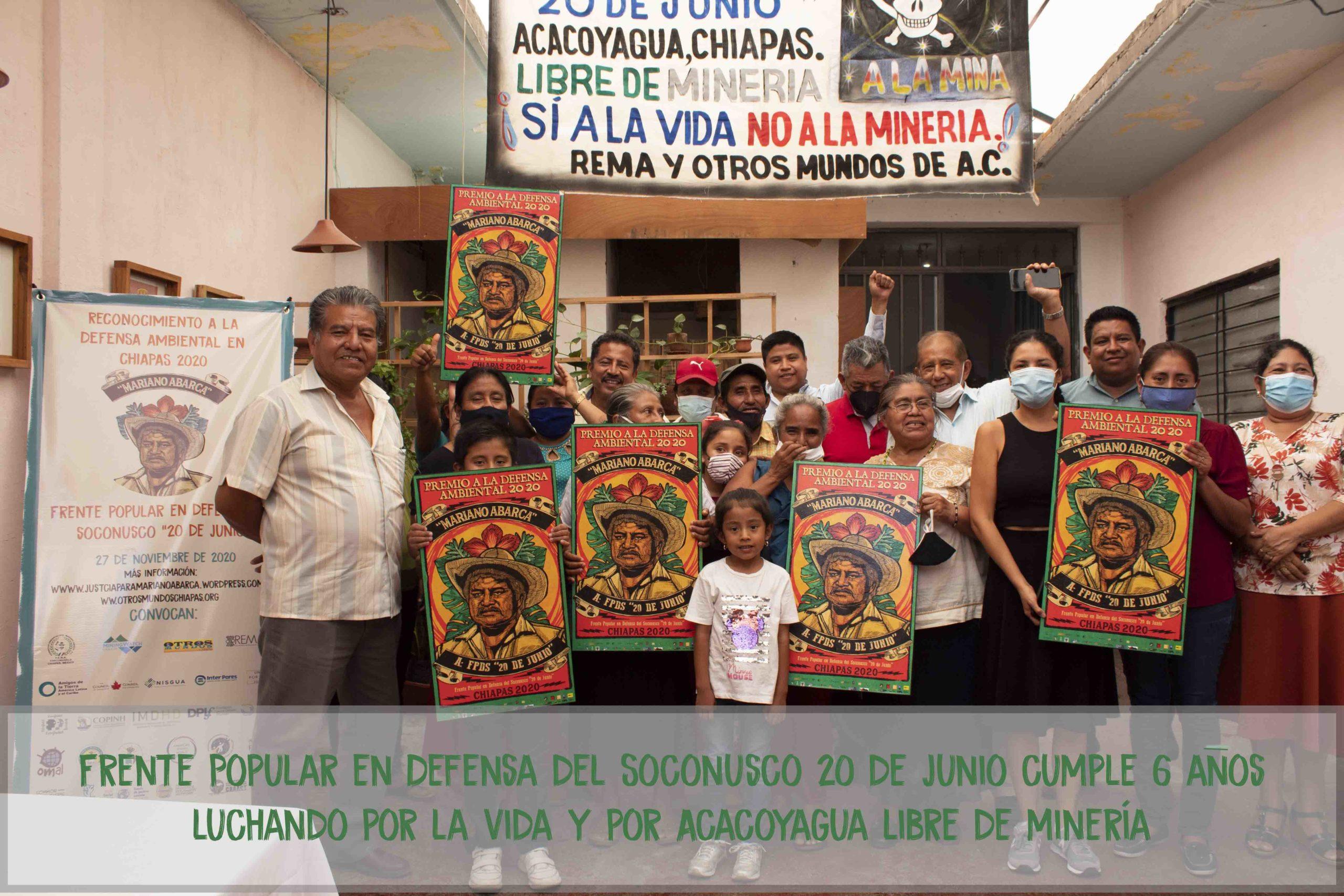 """Frente Popular en Defensa del Soconusco """"20 de junio"""" cumple 6 años luchando por la vida y por Acacoyagua libre de minería"""