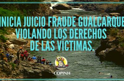 Inicia juicio Fraude Gualcarque violando los derechos de las víctimas