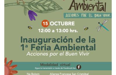 1er Feria Ambiental Acciones por el buen vivir en San Cristobal – 15,16 y 17 de octubre